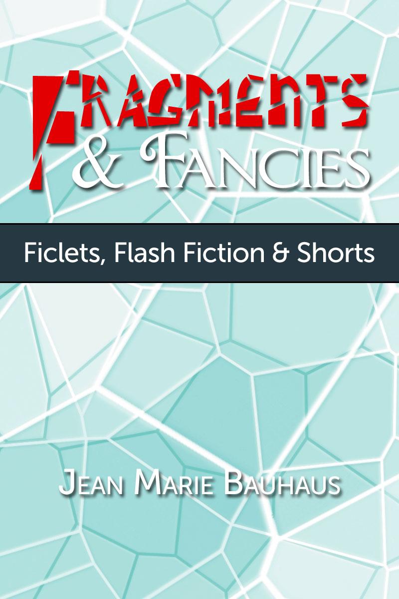 Fragments & Fancies