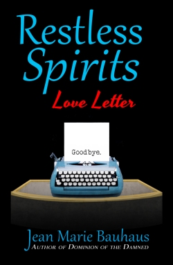 Restless Spirits: Love Letter
