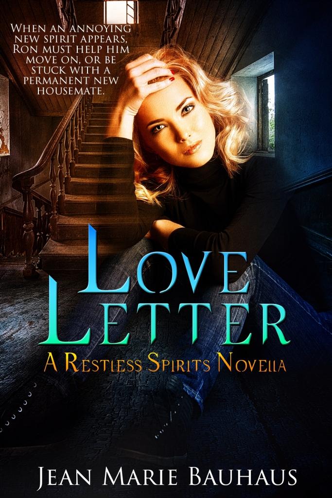 Love Letter: A Restless Spirits Novella by Jean Marie Bauhaus
