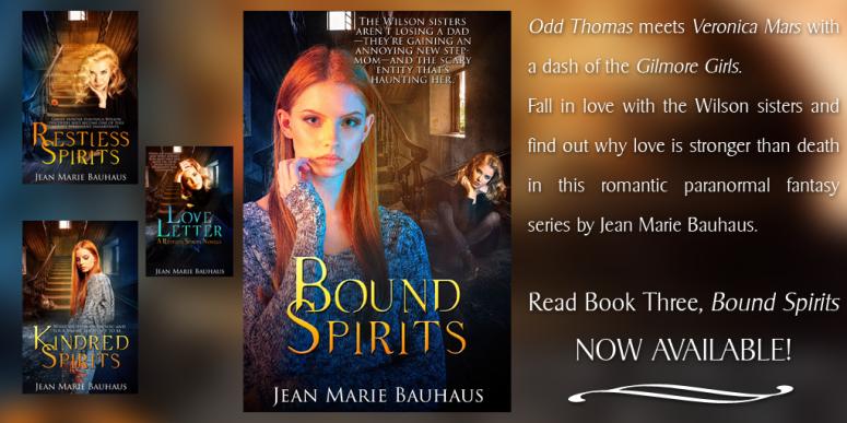 Bound Spirits Restless Spirits Book 3 Jean Marie Bauhaus