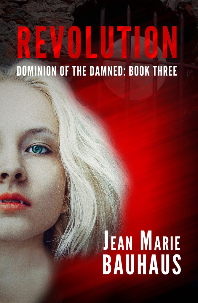 Revolution (Dominion of the Damned: Book Three)